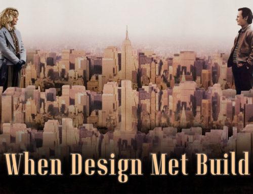 When Design Met Build